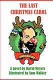 The Last Christmas Carol, David Meyers, 147930042X