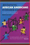 Retaining African Americans in Higher Education : Challenging Paradigms for Retaining Black Students, Faculty and Administrators, , 1579220428