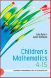 Children's Mathematics 4-15 : Learning from Errors and Misconceptions, Ryan, Julie and Williams, Julian, 0335220428