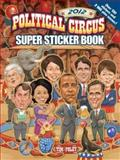 2012 Political Circus, Tim Foley, 0486490424
