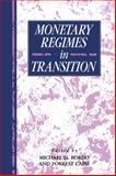 Monetary Regimes in Transition, Bordo, Michael D., 0521030420