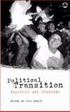 Political Transition : Politics and Cultures, Paul Gready, 0745320422