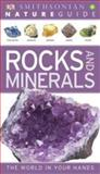 Smithsonian Nature Guide Rocks and Minerals, Dorling Kindersley Publishing Staff, 0756690420
