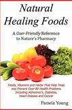 Natural Healing Foods, Pamela Young, 0984080422