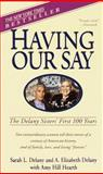 Having Our Say, A. Elizabeth Delany, 0440220424