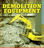 Demolition Equipment 9780760300428
