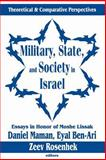 Military, State, and Society in Israel 9780765800428