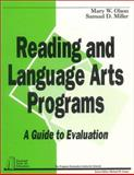 Reading and Language Arts Programs Vol. 4 : A Guide to Evaluation, Olson, Mary W. and Miller, Samuel D., 0803960425