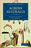 Across Australia, Spencer, Baldwin and Gillen, F. J., 1108020429