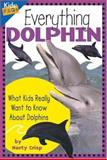 Everything Dolphin, Marty Crisp, 155971042X