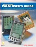 The Essential Palm User's Guide : The Ultimate Reference Companion to Maximize Your PDA Performance, Immler, Christian, 1585070424