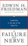 A Failure of Nerve, Edwin H. Friedman, 159627042X