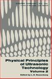Physical Principles of Ultrasonic Technology 9780306350429
