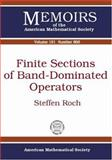 Finite Sections of Band-Dominated Operators, Steffen Roch, 0821840428