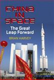 China in Space : The Great Leap Forward, Harvey, Brian, 146145042X