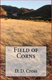 Field of Corns, D. D. Cross, 1466400420