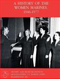 A History of the Women Marines, 1946-1977, Mary Stremlow, 1482310422