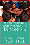 Media Culture and Politics in Indonesia 9789793780429