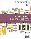 Dynamic Business Law: the Essentials with Connect Plus, Kubasek, Nancy and Browne, M. Neil, 0077630432