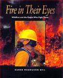Fire in Their Eyes, Karen Magnuson Beil, 0152010432