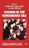 Women in the Khrushchev Era 9781403920430