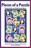Pieces of a Puzzle : Perspectives on Child Sexual Abuse, , 1552660435