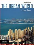 The Urban World, Ninth Edition, Palen, J. John, 1612050433