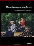 Media Monarchy and Power : Post-Modern Culture in Europe, Blain, N., 1841500437