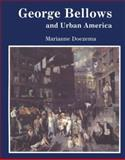 George Bellows and Urban America, Doezema, Marianne, 0300050437