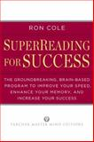 SuperReading for Success, Ron Cole, 0399160434