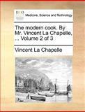 The Modern Cook by Mr Vincent la Chapelle, Vincent La Chapelle, 1140950436