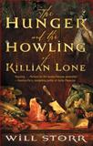 The Hunger and the Howling of Killian Lone, Will Storr, 1476730431
