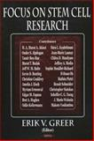 Focus on Stem Cell Research, Greer, Erik V., 1594540438