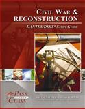 Civil War and Reconstruction DANTES/DSST Test Study Guide - PassYourClass, PassYourClass, 1614330433