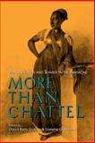 More Than Chattel : Black Women and Slavery in the Americas, Darlene Clark Hine, 0253210437
