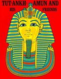 Tut-Ankh-Amen and His Friends, Cyril Aldred, 0883880431