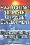 Evaluating Climate Change and Development, , 1412810434