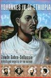 Yohannes IV of Ethiopia, Zewde Gabre-Sellassie, 1569020434