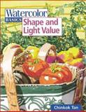 Watercolor Basics Shape and Light Value, Chinkok Tan, 1581800436