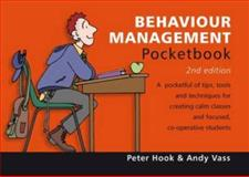 Behaviour Management Pocketbook, Peter Hook and Andy Vass, 1906610436