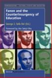 Fanon and the Counterinsurgency of Education, , 9460910432