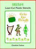 Irish Laser-Cut Plastic Stencils, Charlene Tarbox, 0486400433