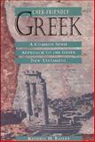 User-Friendly Greek, Kendell H. Easley, 0805410430