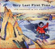 Very Last First Time, Jan Andrews, 088899043X