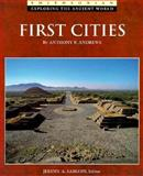 The First Cities, Anthony P. Andrews, 0895990431