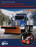 Mobile Equipment Hydraulics : A Systems and Troubleshooting Approach, Watson, Ben, 1418080438