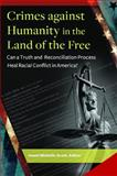 Crimes Against Humanity in the Land of the Free, Imani Michelle Scott, 1440830436