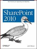 SharePoint 2010 : Best Practices for Upgrading and Migrating, Oleson, Joel and Fernando, Ruwan, 1449390439