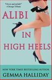 Alibi in High Heels, Gemma Halliday, 1477490434