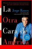 La Otra Cara de America, Jorge Ramos, 0061130435
